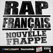 Rap français : Nouvelle frappe by Various Artists
