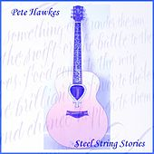 Steel String Stories by Pete Hawkes