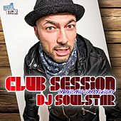Club Session Presented By DJ Soulstar by Various Artists