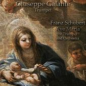 Franz Schubert: Ellens Gesang III (Ave Maria) in Bb Major for Trumpet and Orchestra, D. 839, Op. 52, No. 6 by Giuseppe Galante
