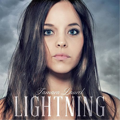 Lightning - EP by Tamara Laurel