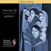Milken Archive Digital, Volume 20, Album 1: L'dor vador by Various Artists