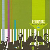 Here & Now by Equinox