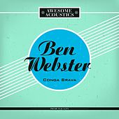 Conga Brava von Ben Webster