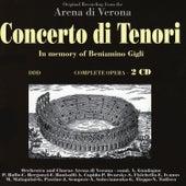 Bizet, Gounod, Boito, Rossini, Verdi, Puccini: Concerto di Tenori by Orchestra & Chorus Arena Di Verona
