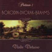 Borodin / Dvorak / Brahms: Violin Virtuoso by Quartetto Amati