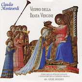 Monteverdi: Vespro della Beata Vergine Part 1 by Nigel Rogers