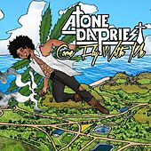 Come Fly With Me by A.Tone Da Priest