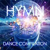 Hymn (Dance Compilation) by Various Artists