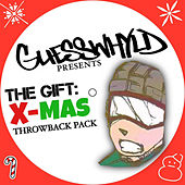 GuessWhyld Presents The Gift: X-Mas Throwback Pack by Various Artists