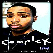 Complex (feat. DaMar J) by LaPret