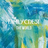 The World by The Family Crest
