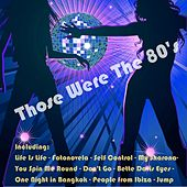 Those Were the 80's by Various Artists