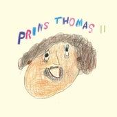 Prins Thomas 2 by Prins Thomas