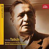 Talich Special Edition 12 Dvorak: Symphonies Nos 6 & 7 / Czech PO, Talich by Czech Philharmonic Orchestra