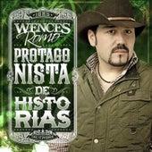 Protagonista De Historias (NorteÑo) by Wences Romo