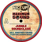 Nice Up! vs Maximum Sound: Jungle Soundclash by Various Artists