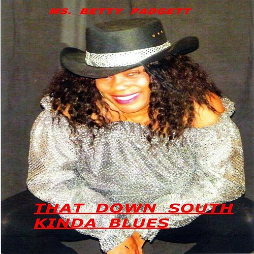 That Down South Kinda Blues by Betty Padgett