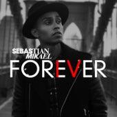 Forever by Sebastian Mikael