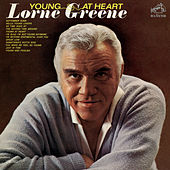 Young At Heart by Lorne Greene