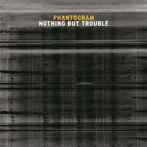 Nothing But Trouble by Phantogram