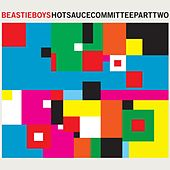 Hot Sauce Committee Part Two by Beastie Boys