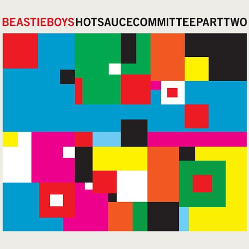 Hot Sauce Committee Part Two von Beastie Boys