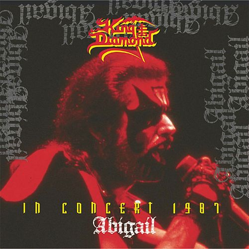 In Concert 1987: Abigail by King Diamond