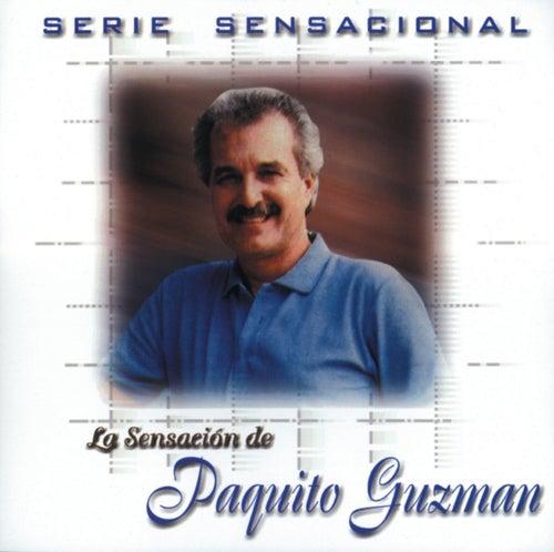 Serie Sensacional by Paquito Guzman