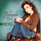 Te Sigo Amando by Yolanda Perez