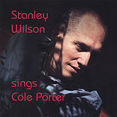 Stanley Wilson sings Cole Porter by Stanley Wilson