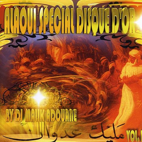 Alaoui Special Disque D'or Vol 1 by Various Artists