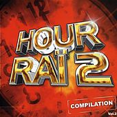 Compilation Hour Raï Vol 2 by Various Artists