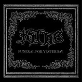Funeral For Yesterday by Kittie