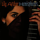 Hemispheres by Lily Afshar