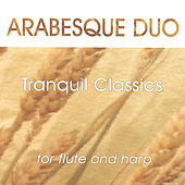 Tranquil Classics by Arabesque Duo
