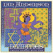 Divinities: Twelve Dances With God von Ian Anderson