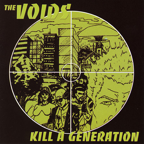 Kill A Generation by The Voids
