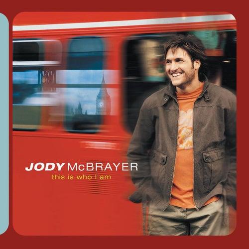 This Is Who I Am von Jody McBrayer