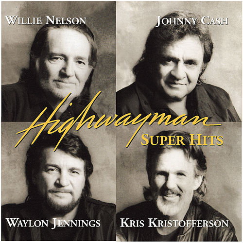 Super Hits by The Highwaymen