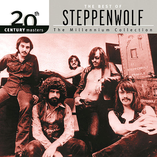 Best of Steppenwolf: 20th Century Masters by Steppenwolf