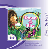 Down By The Bay  by Twin Sisters Productions