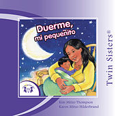 Duerme, mi Peque�ito / Sleep, My Little One by Various Artists