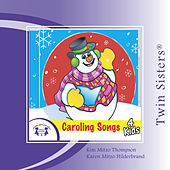 Caroling Songs 4 Kids by Various Artists