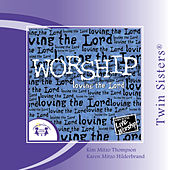 Worship �loving the Lord by Various Artists