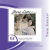 Jesus Loves The Little Children by Various Artists