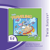 Kids' Traveling Songs 2 by Various Artists