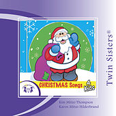 Christmas Songs 4 Kids by Various Artists