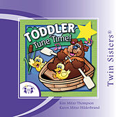 Toddler Tune Time by Various Artists
