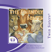 The Friendly Beasts by Various Artists